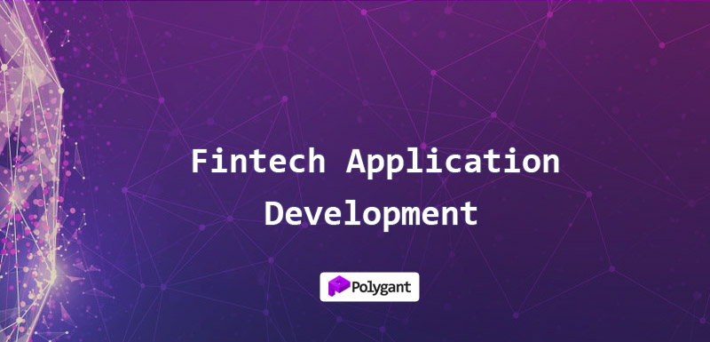 Fintech Application Development