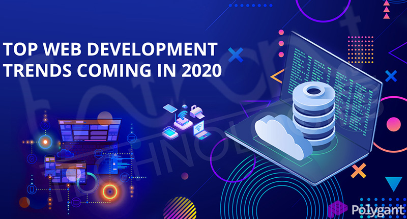 Web development trends in 2019 and forecast for 2020