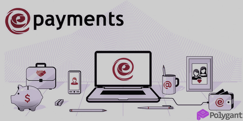 Features of the ePayments system