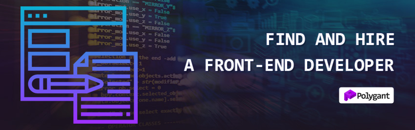 Find and hire a front-end developer